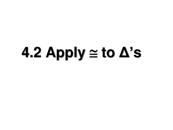 4 2 apply to s