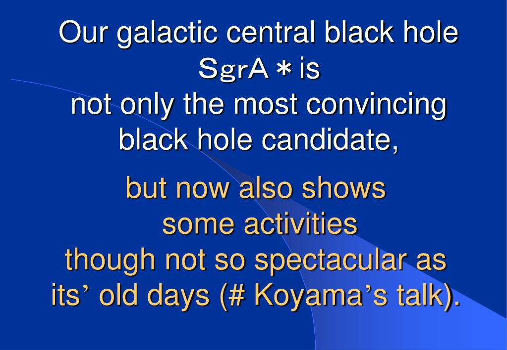 Our galactic central black hole