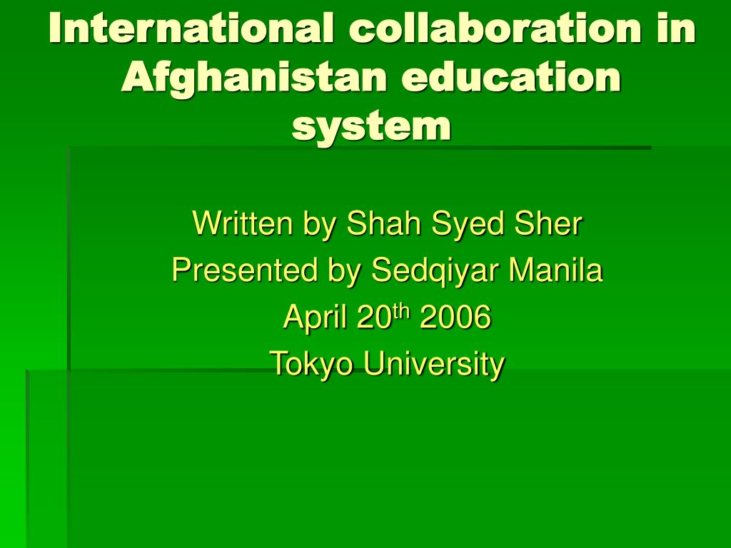 international collaboration in afghanistan education system l.