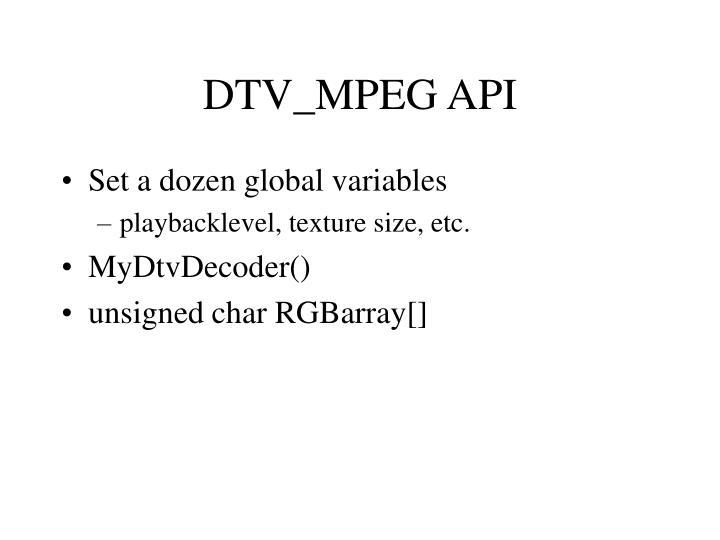 DTV_MPEG API