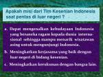 apakah misi dari tim kesenian indonesia saat pentas di luar negeri