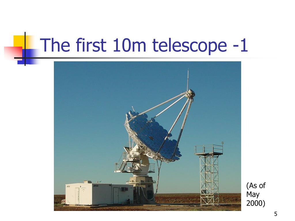 The first 10m telescope -1