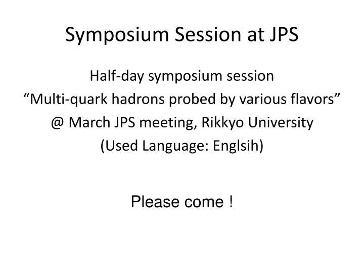 Symposium session at jps