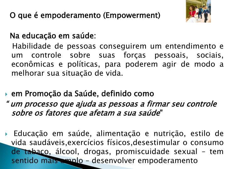 O que é empoderamento (Empowerment)