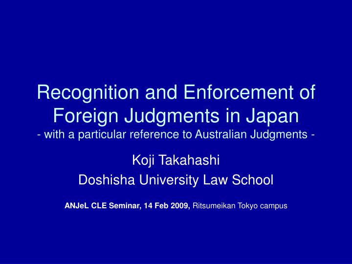 Recognition and Enforcement of Foreign Judgments in Japan