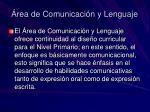 rea de comunicaci n y lenguaje