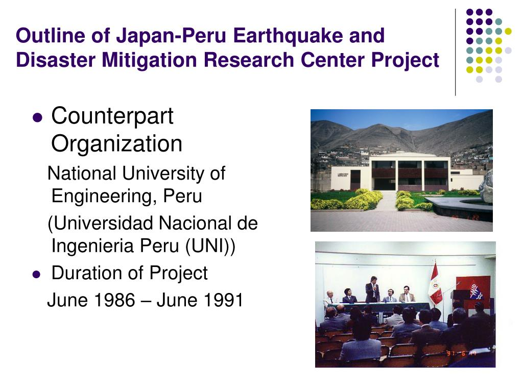 Outline of Japan-Peru Earthquake and Disaster Mitigation Research Center Project