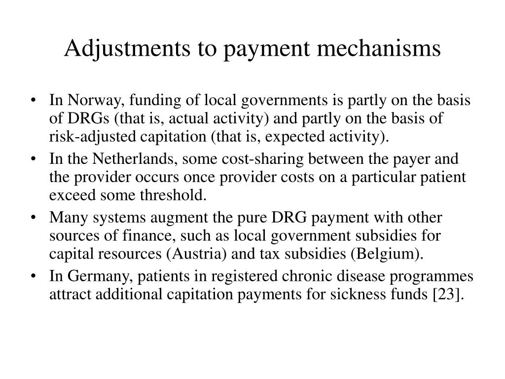Adjustments to payment mechanisms