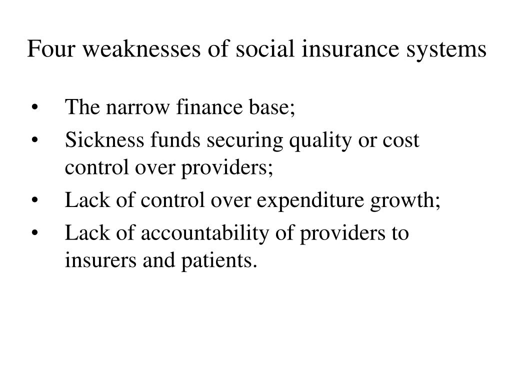 Four weaknesses of social insurance systems