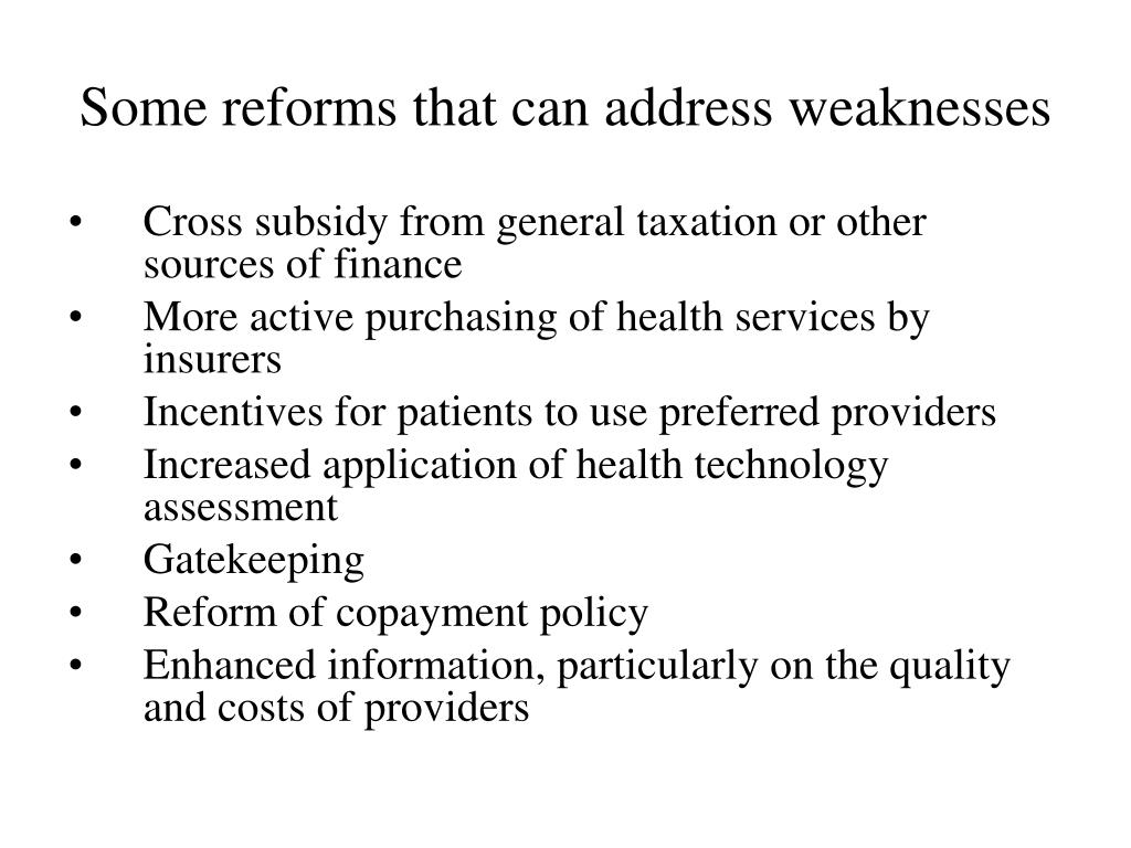 Some reforms that can address weaknesses