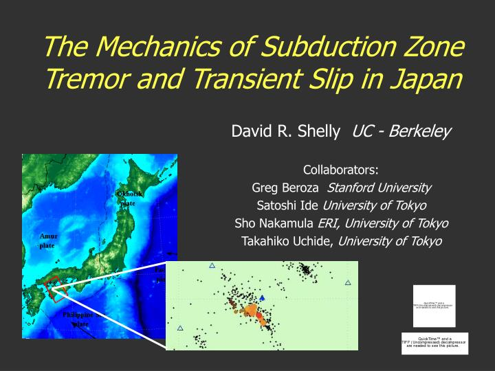 the mechanics of subduction zone tremor and transient slip in japan n.