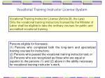 vocational training instructor license system