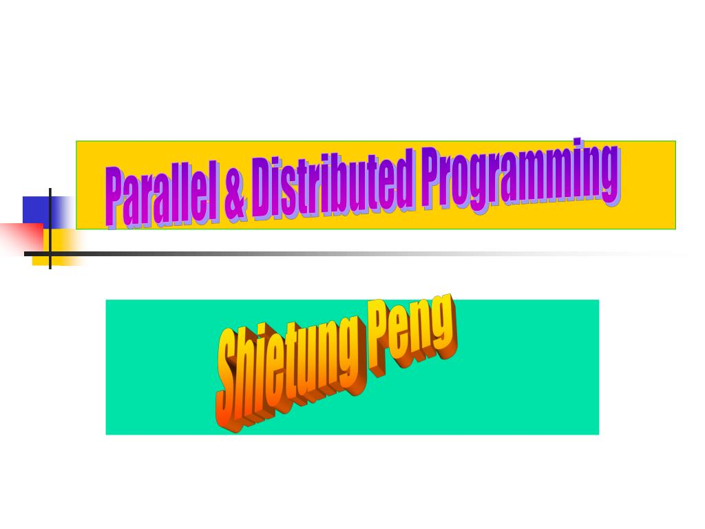 Parallel & Distributed Programming