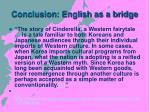 conclusion english as a bridge