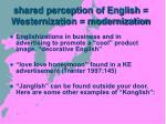 shared perception of english westernization modernization