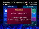 distributed environment ga dega