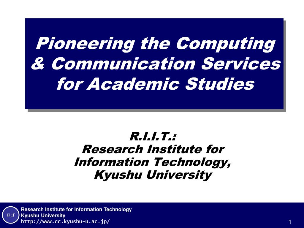 pioneering the computing communication services for academic studies l.
