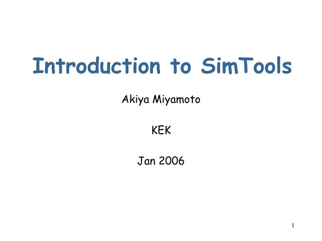 Introduction to SimTools