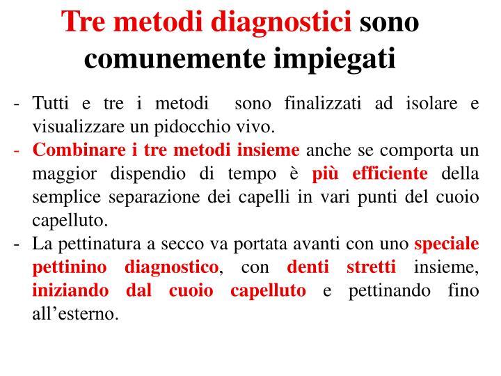 Tre metodi diagnostici