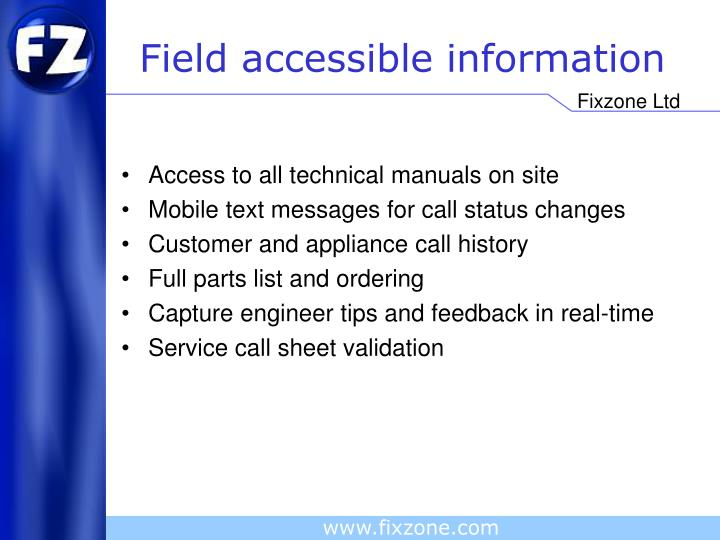 Field accessible information