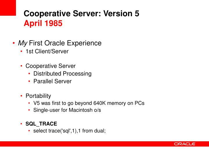 Cooperative Server: Version 5