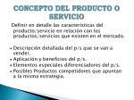 concepto del producto o servicio