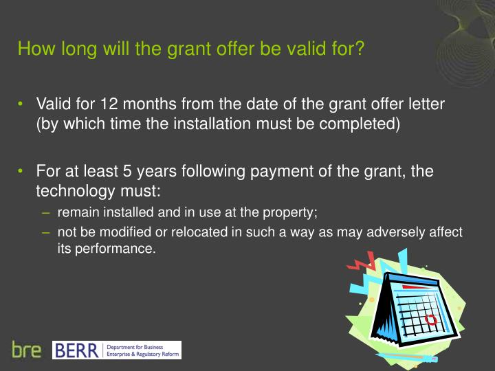 How long will the grant offer be valid for?