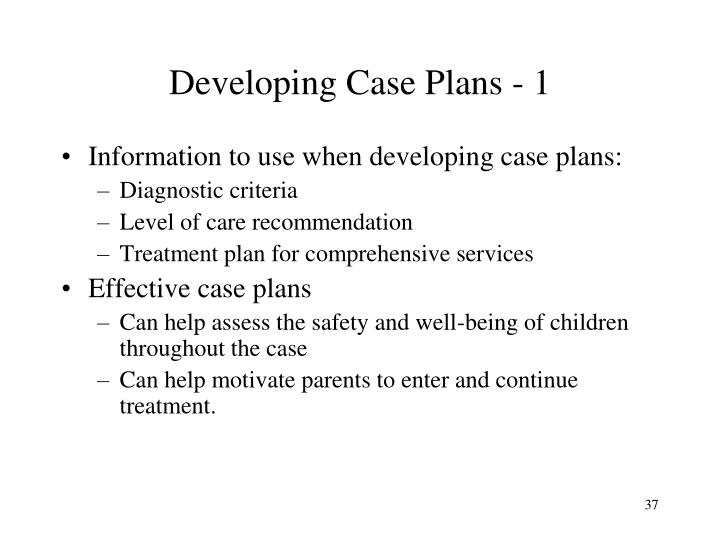 Developing Case Plans - 1
