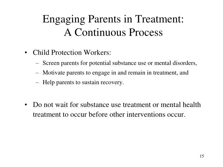 Engaging Parents in Treatment: