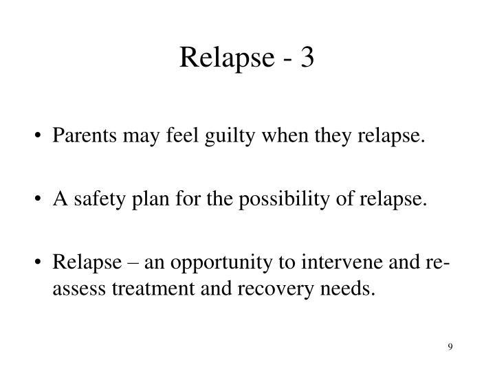 Relapse - 3