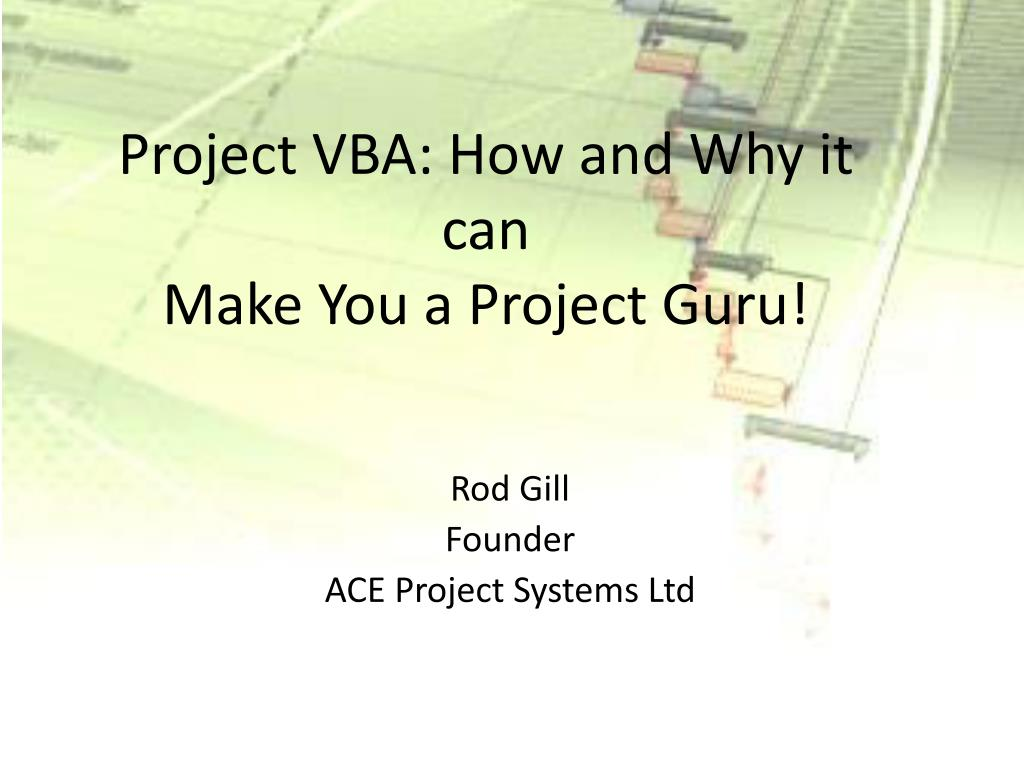 project vba how and why it can make you a project guru l.