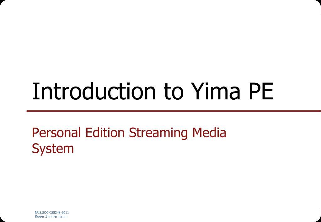 Introduction to Yima PE