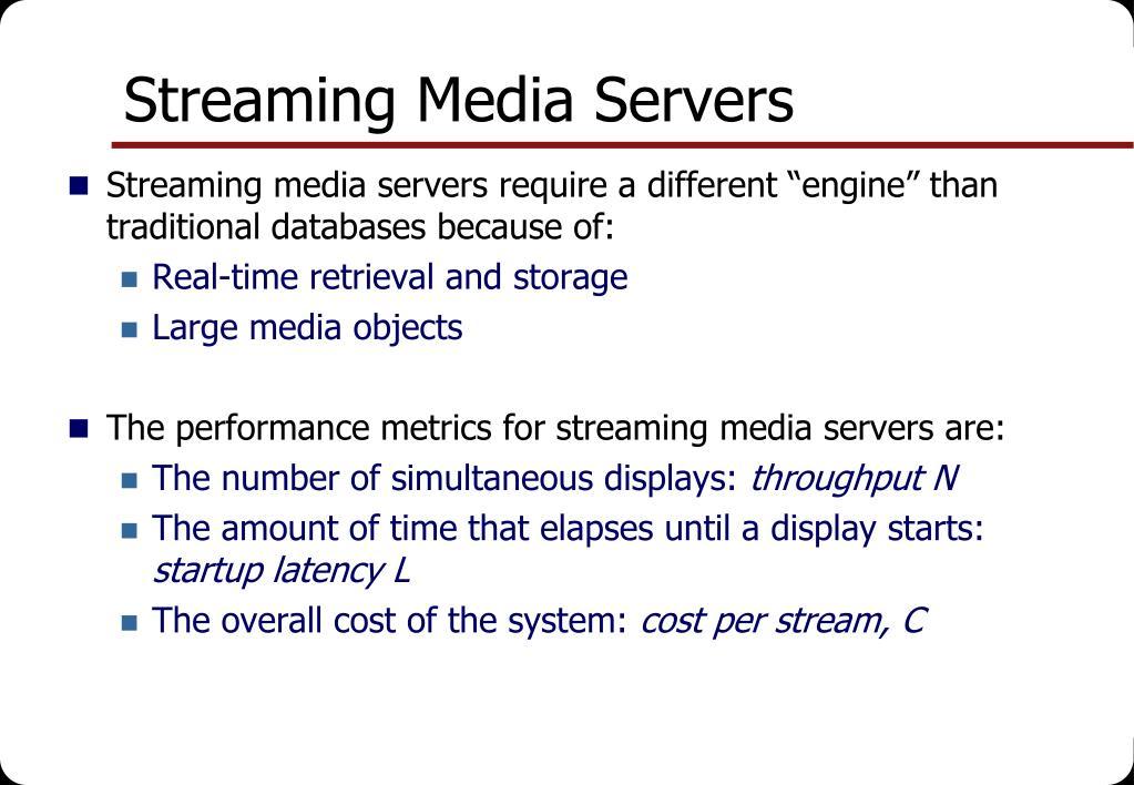 Streaming Media Servers