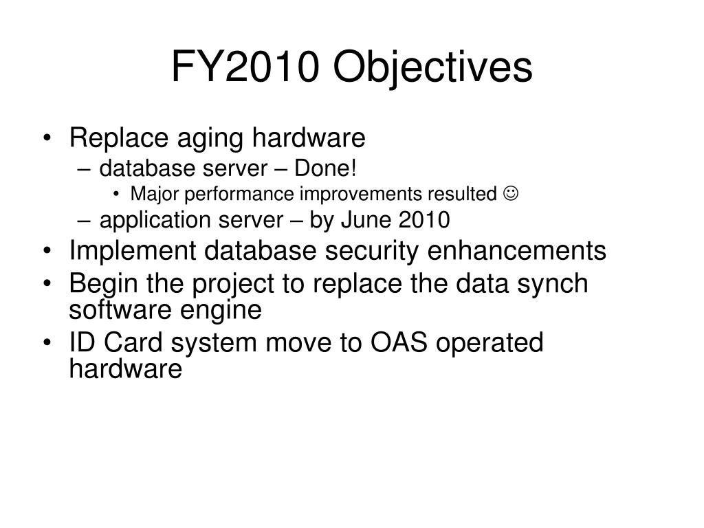 FY2010 Objectives