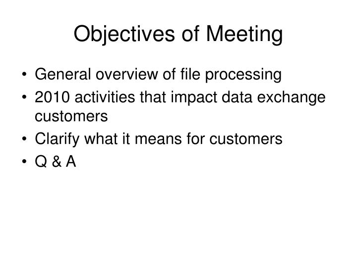 Objectives of meeting