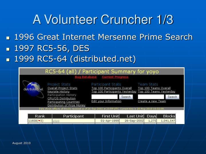 A volunteer cruncher 1 3