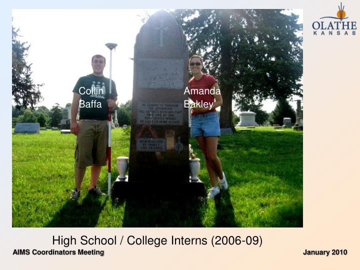 High school college interns 2006 09