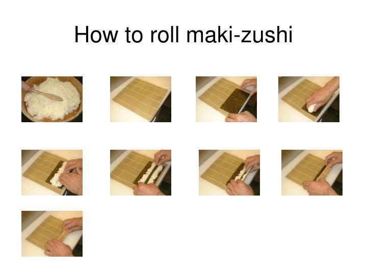 How to roll maki-zushi