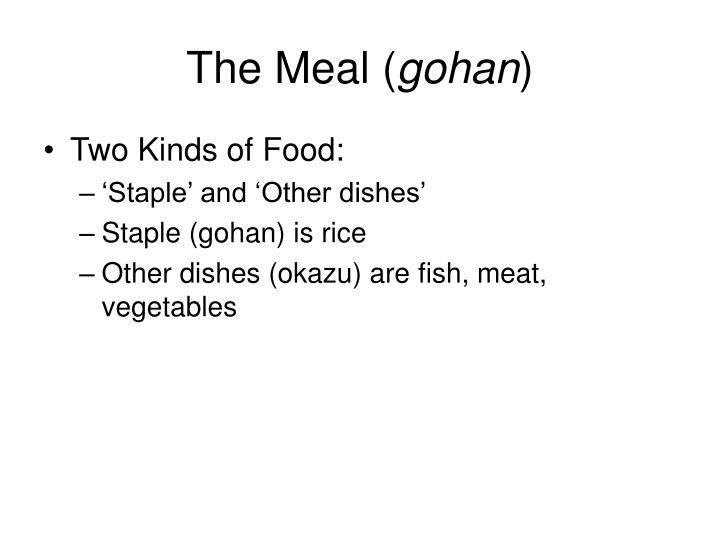 The meal gohan