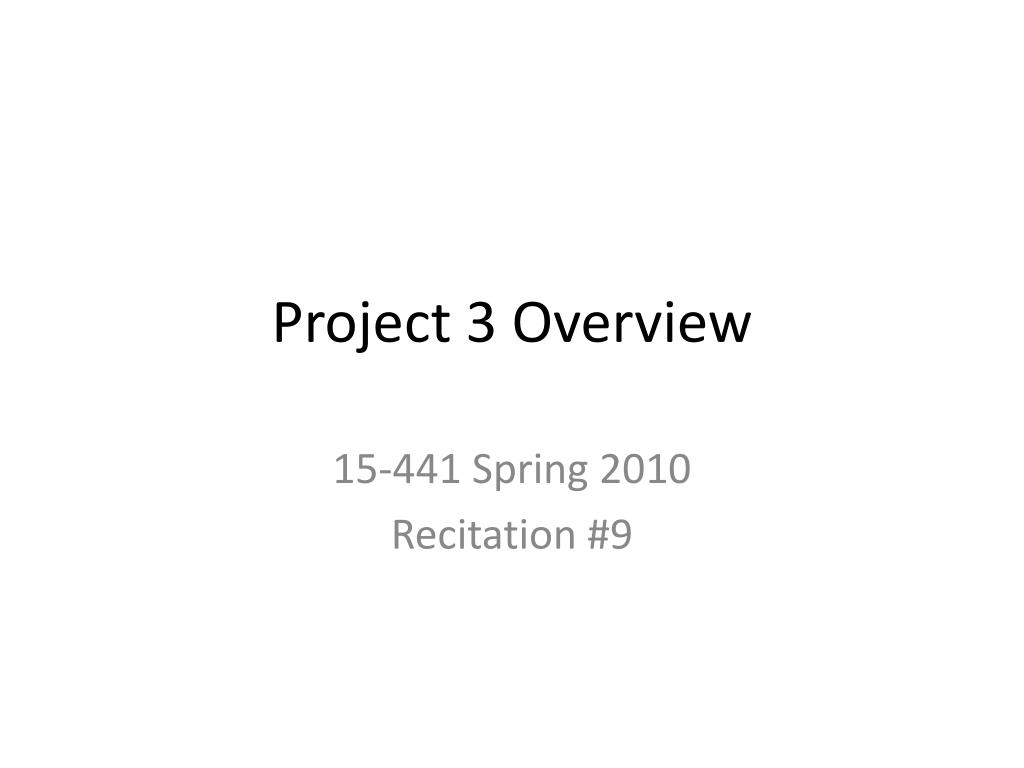 Project 3 Overview