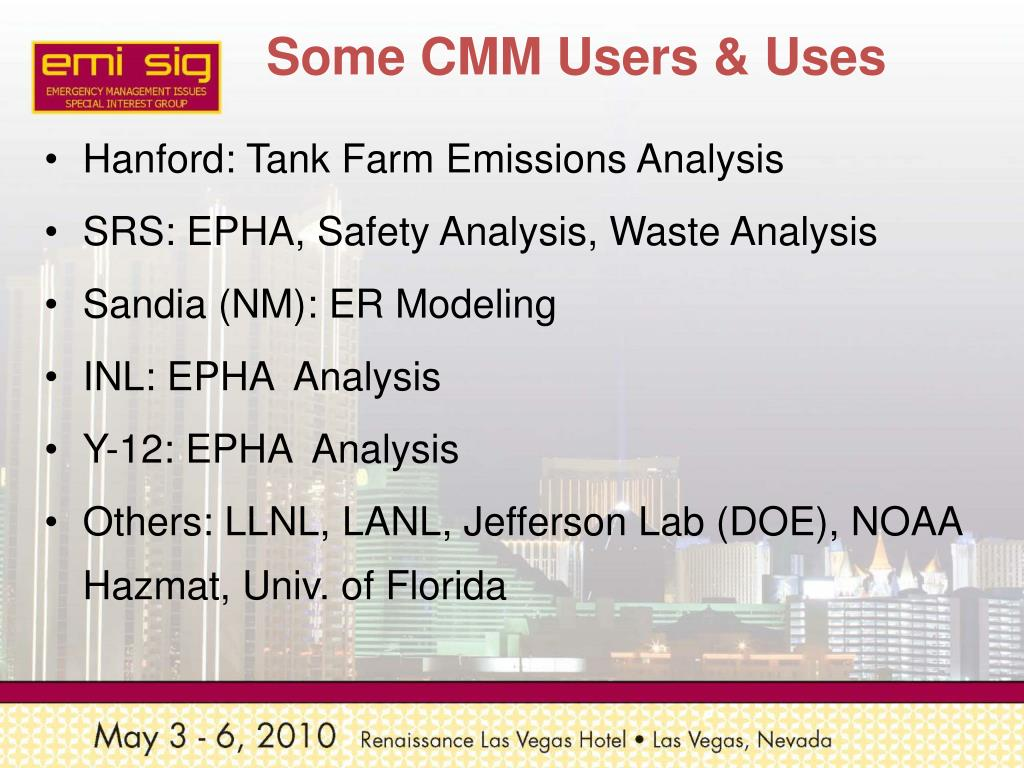 Some CMM Users & Uses