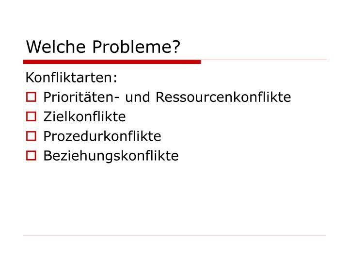 Welche Probleme?
