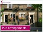 pub arrangements