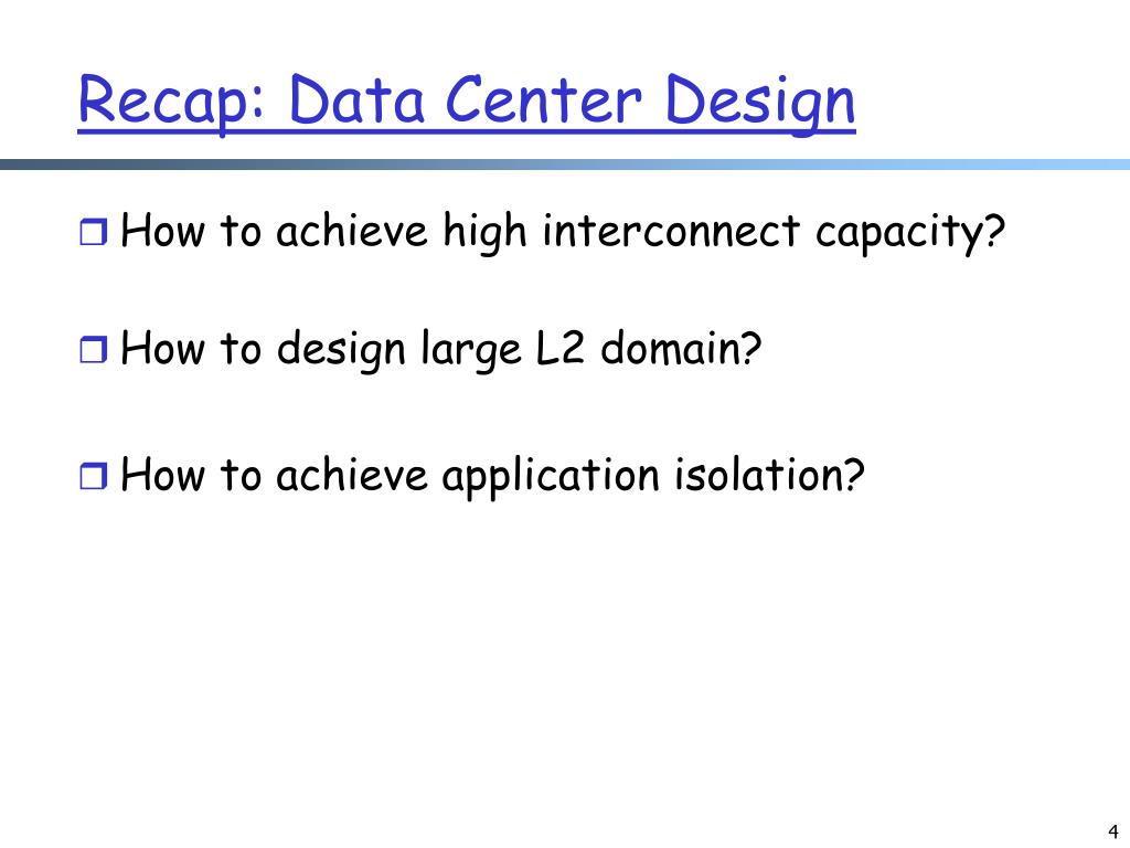 Recap: Data Center Design