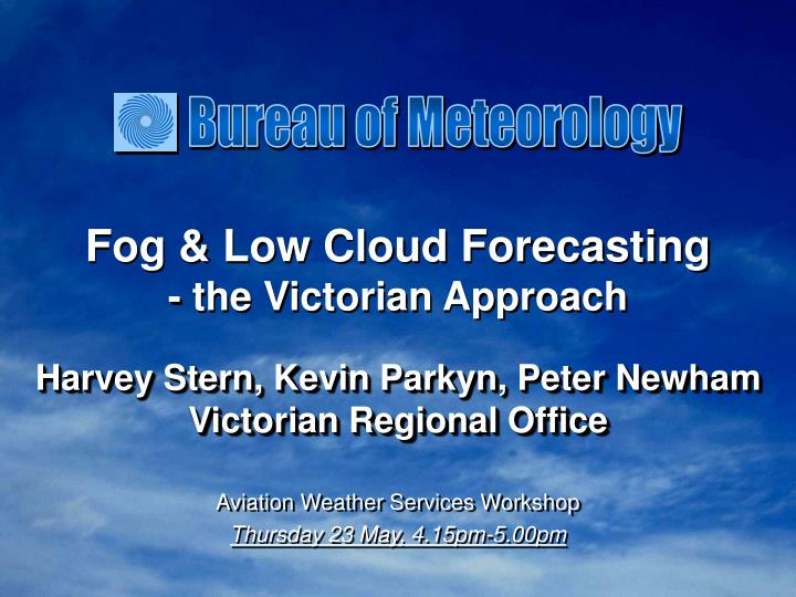 Fog low cloud forecasting the victorian approach