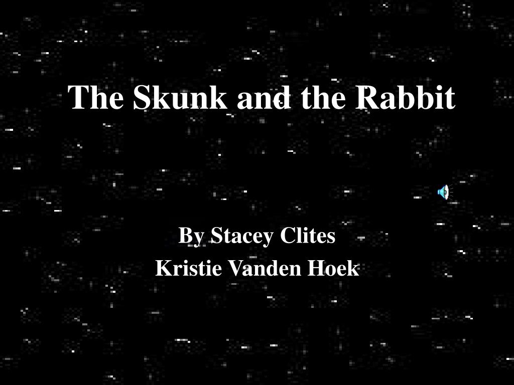 the skunk and the rabbit l.