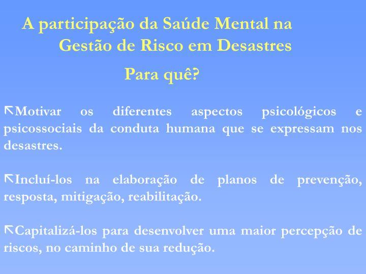 A participação da Saúde Mental na