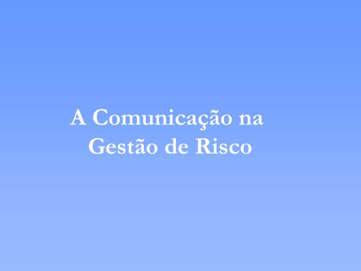 A Comunicação na