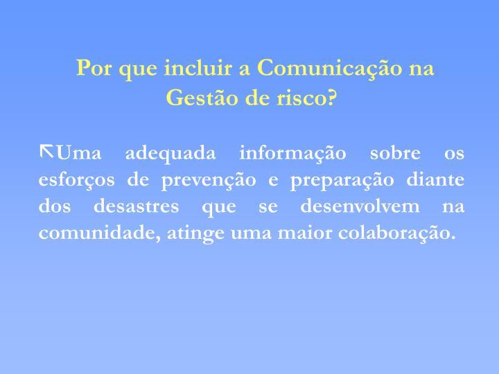 Por que incluir a Comunicação na