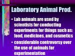 laboratory animal prod